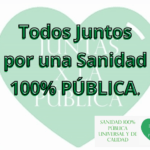 Corazón con la frase todos juntos por la Sanidad 100% Pública